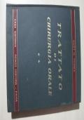 TRATTATO DI CHIRURGIA ORALE - terzo volume