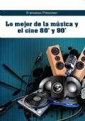 Lo mejor de la música y el cine 80' y 90'