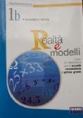 Realtà e modelli. Volume 3A La mia guida di matematica Per la Scuola media