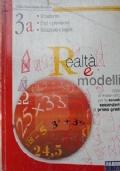 Realtà e modelli. Volume 3B Per la Scuola media