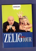 ZELIG IN TOUR