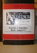 Futuristi e Anarchici - Quali rapporti?