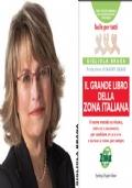 IL GRANDE LIBRO DELLA ZONA ITALIANA, GIGLIOLA BRAGA, Sperling & Kupfer 2006