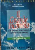 Prima, un filo d'erba. Testo per l'insegnamento della religione cattolica nella scuola elementare. Per il 2° ciclo
