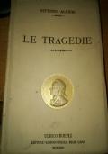 1912 Scherillo LE TRAGEDIE di V. Alfieri ed. Hoepli
