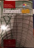 Lineamenti.math. Con espansione online. Vol. 2