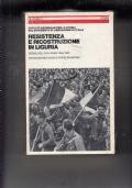 RESISTENZA E RICOSTRUZIONE IN LIGURIA