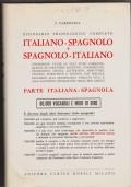 Dizionario fraseologico completo Italiano Spagnolo e Spagnolo Italiano Parte Spagnola - Italiana