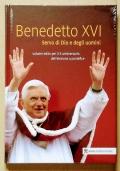 Benedetto XVI Servo di Dio e degli Uomini