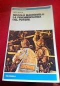 Niccolò Machiavelli. La fenomenologia del potere