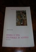 STORIA E VITA CULTURALE IN AUSTRIA