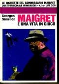 Maigret e una vita in gioco - Le inchieste del commissario Maigret 14