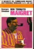 Ben tornato Maigret - Le inchieste del commissario Maigret 24