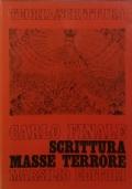 SCRITTURA, MASSE, TERRORE Letteratura e spettralità delle masse