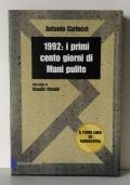 1992: i primi cento giorni di Mani pulite