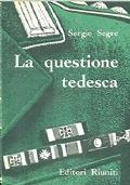 LA QUESTIONE TEDESCA
