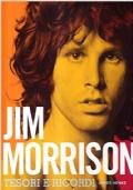 Jim Morrison. Tesori e ricordi. Ediz. illustrata. Con CD Audio