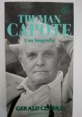 Truman Capote - Una biografia