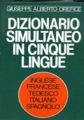 DIZIONARIO SIMULTANEO IN CINQUE LINGUE (inglese, francese, tedesco, italiano, spagnolo)