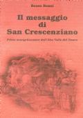Il messagio di San Crescenziano- Primo evangelizzatore dell'Alta Valle del Tevere