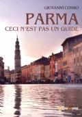 Parma ceci n'est pas un guide