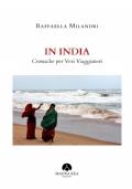 In India Cronache per Veri Viaggiatori