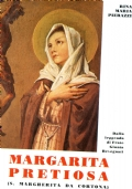 MARGARITA PRETIOSA (S. Margherita da Cortona) - Dalla Leggenda di Frate Giunta Bevegnati