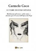 Le fiabe di Luigi Capuana - Rielaborate nel testo e nella storia e adattate per il Teatro dell'Opera dei Pupi