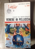 VENERE IN PELLICCIA - LE PAGINE CHE DIEDERO VITA AL MASOCHISMO