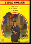 Il castello d'argento - Il giallo mondadori 1692