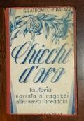 CHICCHI D'ORO LA STORIA NARRATA AI RAGAZZI ATTRAVERSO L'ANEDDOTO