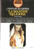 Matilde di Canossa (la mantide religiosa)