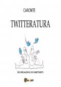 Twitteratura