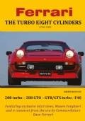 Ferrari THE TURBO EIGHT CYLINDERS (1982-1989) [Copertina Morbida]