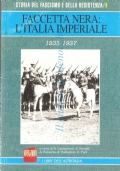 Faccetta nera: l'Italia imperiale (Storia del fascismo e della resistenza n. 4)