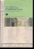 La lunga vita di Marianna Ucria - I grandi romanzi italiani 4
