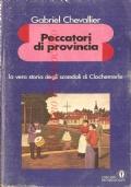Peccatori di provincia (IN OMAGGIO CON L'ACQUISTO DI UN ALTRO VOLUME)