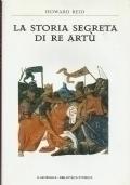 La storia segreta di re Artù