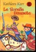Le Sorelle Dinamite