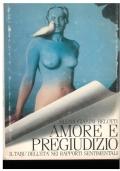 Amore e pregiudizio. Il tabù nell'età dei rapporti sentimentali. Elena Gianini Belotti
