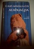 Il sud america � di Atahualpa