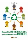 Raccolta differenziata e smaltimento dei rifiuti