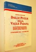DALLE PUGLIE ALLA VALLE PADANA LA 210 DIVISIONE DI FANTERIA ITALIANA INQUADRATA NELLA QUINTA ARMATA AMERICANA 25 DICEMBRE 1943 - 2 MAGGIO 1945