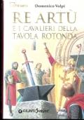 Re Art� e i cavalieri della Tavola rotonda. Domenico Volpi