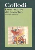 LE AVVENTURE DI PINOCCHIO (prefaz. di Vincenzo Cerami) - Edizione illustrata - [NUOVO]