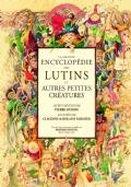LA GRANDE ENCYCLOPÉDIE DES LUTINS (La grande enciclopedia dei folletti)