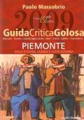 GUIDA CRITICA GOLOSA: PIEMONTE, VALLE D'AOSTA, LIGURIA E COSTA AZZURRA