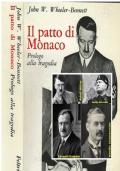Il patto di Monaco, John W. W. heeler - Bennett, Feltrinelli 1^ Edizione 1968.