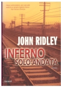 Inferno solo andata. John Ridley