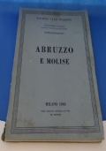 ATTRAVERSO L'ITALIA ILLUSTRAZIONI DELLE REGIONI ITALIANE – VOLUME XIV ABRUZZO E MOLISE